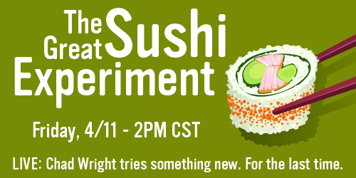 The Great Sushi Experiment